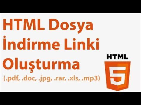 html dosya indirme linki yazilim bilisim programlama