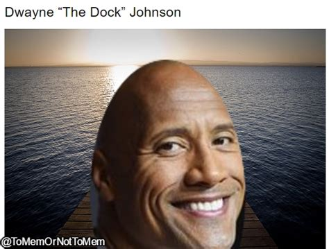Dwayne Johnson Meme - how are quot dwayne the blank johnson quot memes doing