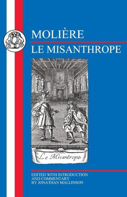 libro le misanthrope moliere le misanthrope by moliere paperback barnes noble 174