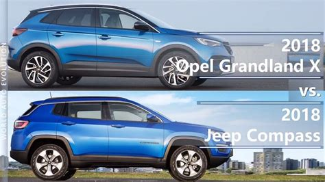 opel jeep 2018 opel grandland x vs 2018 jeep compass technical