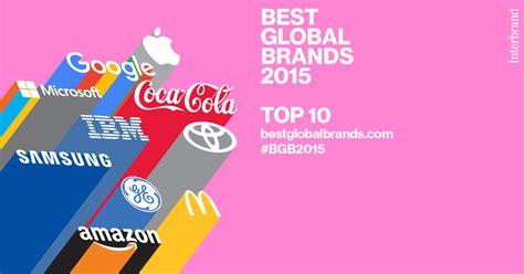 Best Global Mba 2015 by Best Global Brands 2015 Ecco La Top 10 Di Interbrand