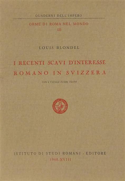 fuori testo i recenti scavi d interesse romano in svizzera con 6