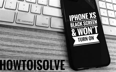 how to fix iphone xs won t turn on and black screen issue