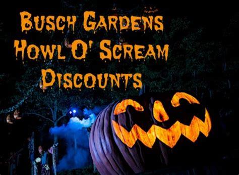 Busch Gardens Howl O Scream Williamsburg by Busch Gardens Williamsburg Howl O Scream Coupons A