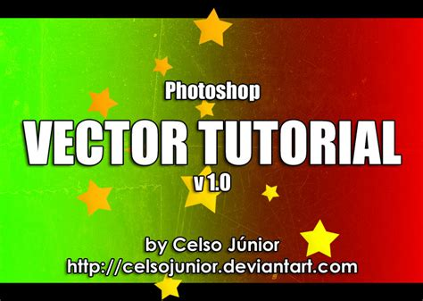 photoshop vector text tutorial photoshop vector tutorial v1 0 by celsojunior on deviantart
