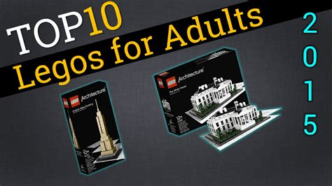 legos for adults top 10 legos for adults 2015 best adult legos youtube