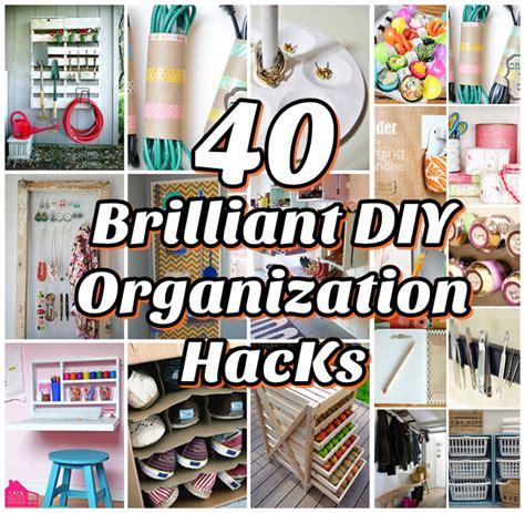 organization hacks 40 brilliant diy organization hacks diy craft projects