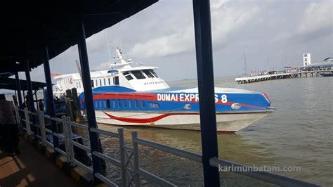 ferry ke batam jadwal kapal ferry dumai express rute batam karimun