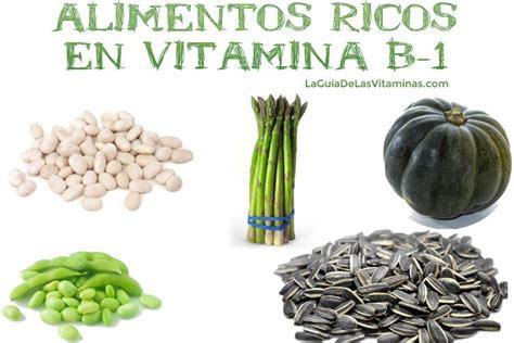 alimentos que contengan vitamina b6 alimentos ricos en vitamina b1 la gu 237 a de las vitaminas