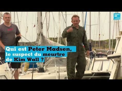 kim wall peter madsen youtube qui est peter madsen le principal suspect du meurtre de