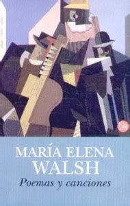 poemas y canciones de maria elena walsh my little house view image index of wp content uploads 2012 09