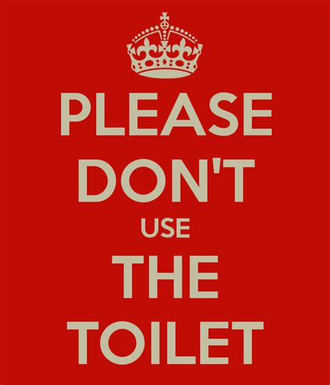 I Dont Use Botox by Don T Use The Toilet Poster Steve Keep Calm O Matic