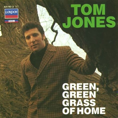 tom jones green green grass of home 1966 canciones