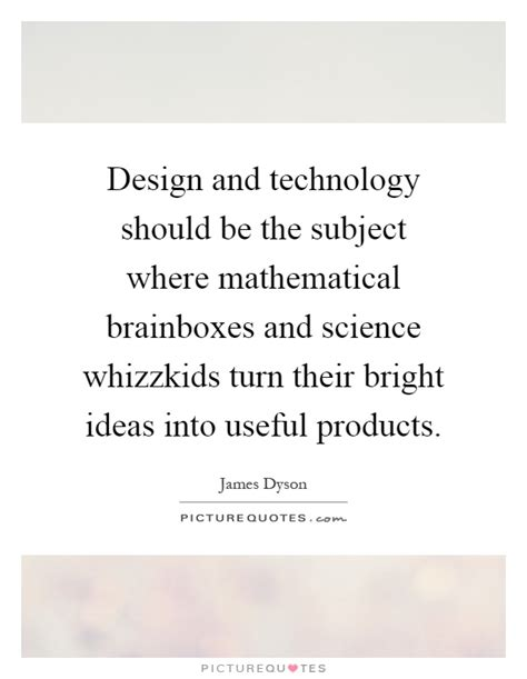 design is subjective quote design and technology should be the subject where