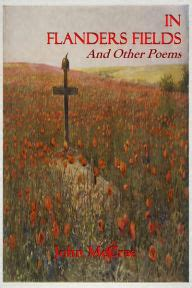 in flanders fields picture book in flanders fields illustrated by mccrae andrew