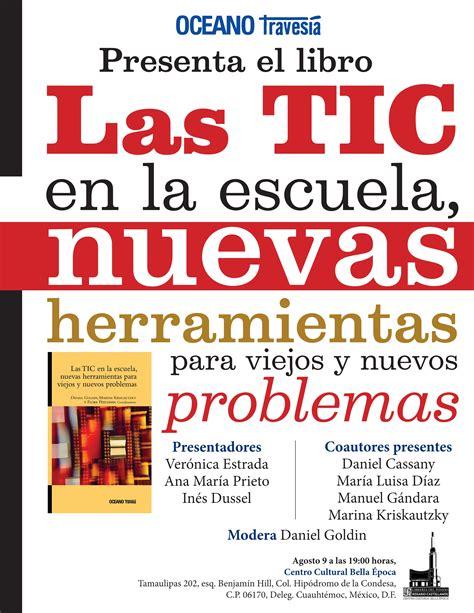 libro el problema de los 9602 m 233 xico presentaci 243 n del libro las tic en la escuela nuevas herramientas para viejos y