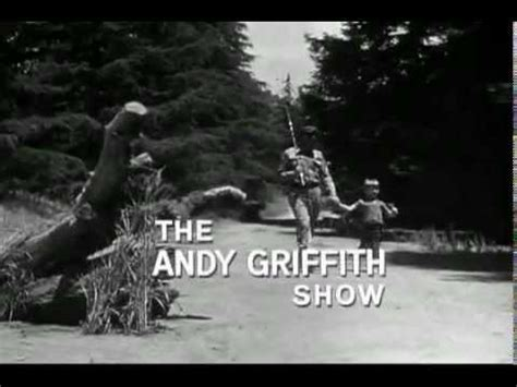 theme song andy griffith the andy griffith show the opening theme song youtube