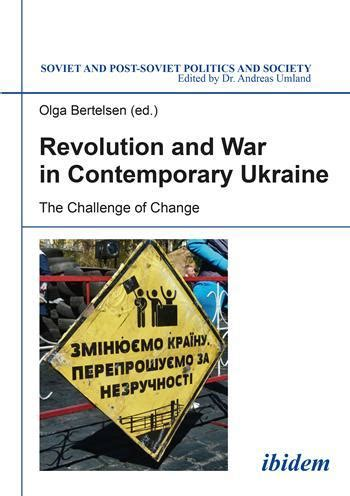 the ukrainian an intimate history of revolution books revolution and war in contemporary ukraine the challenge