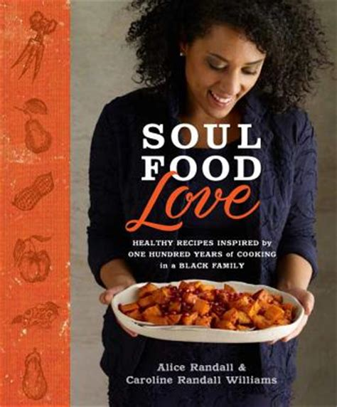 soul food healthy recipes inspired by one hundred