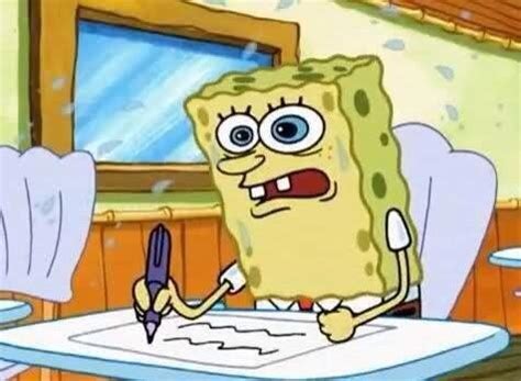 Spongebob Boating Essay by Relatable Spongebob On Quot Writing The Essay On The Sat Like Http T Co Z8rd1fwbkj Quot
