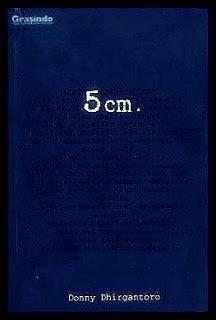 resensi novel 5 cm by donny dhirgantoro adeenalins blog sinopsis novel 5 cm