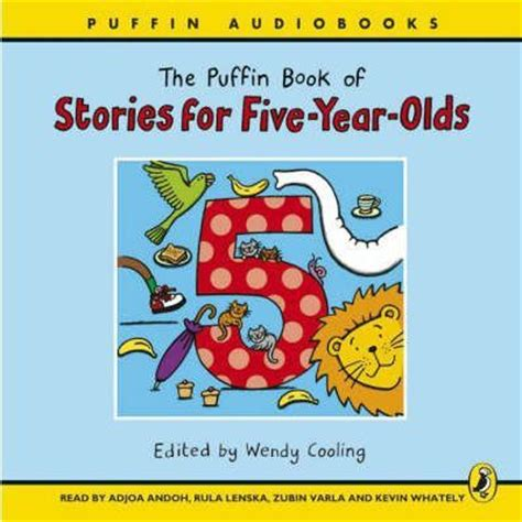 best picture books for 5 year olds puffin book of stories for five year olds wendy cooling