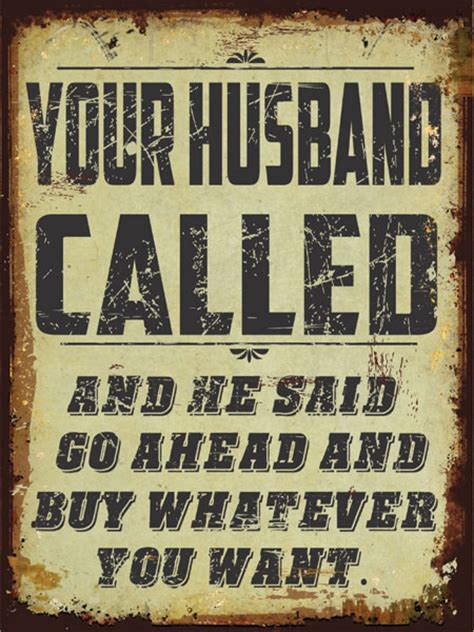 Signs You And Your Partner May Need A by Your Husband Called Original Metal Sign Company