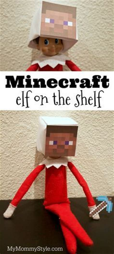 elf on the shelf minecraft santa printable 17 best images about christmas on pinterest no sew