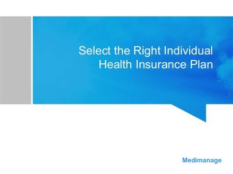 individual health insurance select the right individual health insurance plan