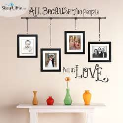 All Because Two People Fell In Love Wall Sticker All Because Two People Fell In Love Wall Vinyl Design To Use