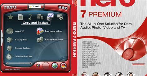 nero 7 full version software free download free download software nero 7 premium full version