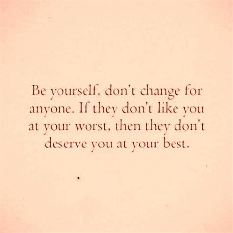 being yourself quotes being yourself quotes pictures and being yourself quotes