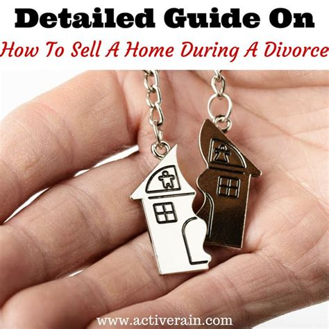 selling the house before or after divorce guide for selling a home during a divorce to sell home