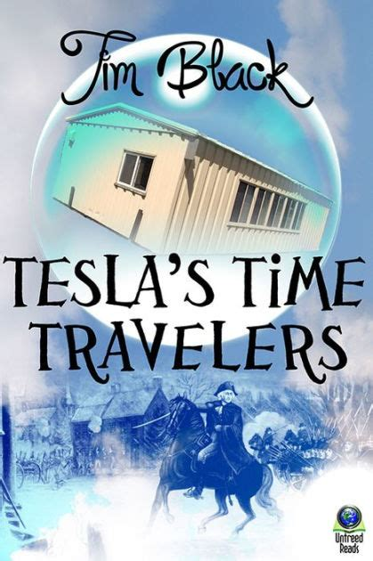 libro the travelers gift tesla s time travelers by tim black nook book ebook barnes noble 174