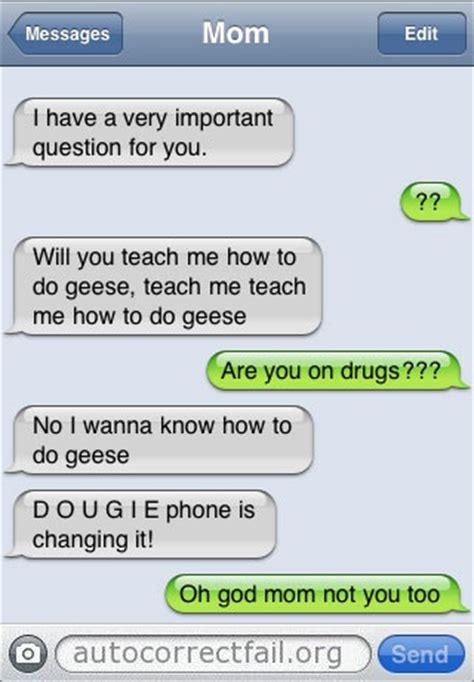 how texts teach what teach me how to do geese autocorrect fail hilarious auto correct blunders and funny texts
