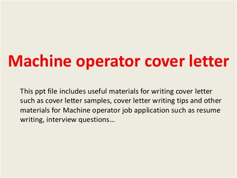 equipment operator cover letter machine operator cover letter
