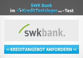 swk bank kredit ohne schufa swk bank sofortkredit welche konditionen bietet er