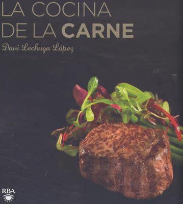 Resulto Carne De Libro | observaci 243 n gastron 243 mica la cocina de la carne dani