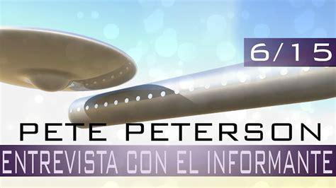 entrevista con el viro pete peterson entrevista con el informante youtube