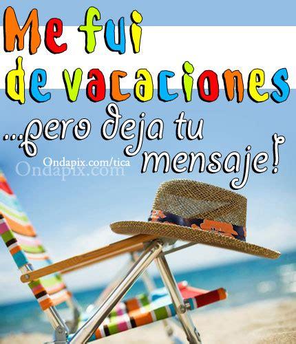 imagenes de tus vacaciones im 225 genes de vacaciones