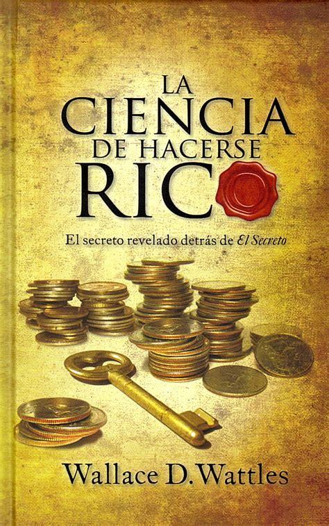 libro ciencia de hacerse ricola los 10 libros que te ayudar 225 n con tus finanzas la silla rota