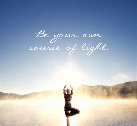 you are your own source of light iamruby