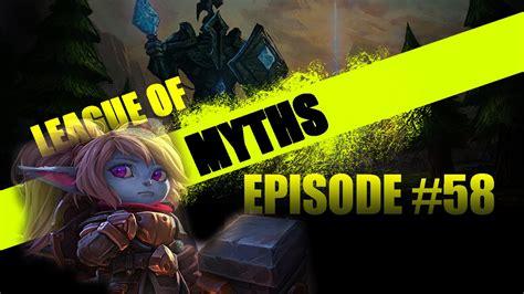 League Of Legend 58 league of myths poppy ults league of legends episode