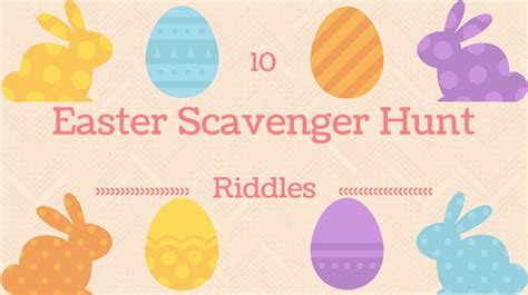 easter scavenger hunt 10 free easter scavenger hunt riddles