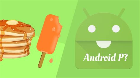 Android Names by What Are Some Android P Name Predictions We Found 17 Desserts