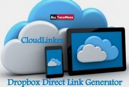 dropbox link generator cloudlinker dropbox direct link generator many
