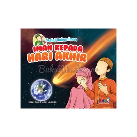 Buku Anak Belajar Rukun Iman buku anak anak pintar belajar rukun iman bukumuslim co
