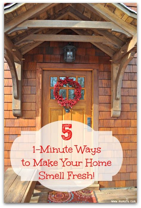7 Ways To Make Your Home Smell by 5 1 Minute Ways To Make Your Home Smell Fresh