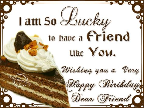 Happy Birthday Wish For Friend Birthday Wishes For Friend Birthday Images Pictures