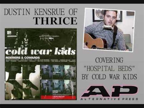 cold war kids hospital beds dustin kensrue covers cold war kids quot hospital beds quot youtube